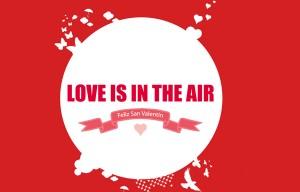 Las mejores campañas de Marketing para el Día de San Valentín