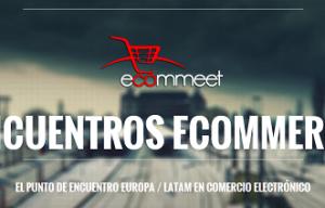 El eCommeet Madrid reunirá a los principales del Ecommerce internacional