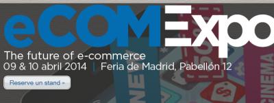 Los expertos del Ecommerce se reunirán en el eCOMExpo 2014